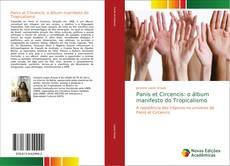 Bookcover of Panis et Circencis: o álbum manifesto do Tropicalismo
