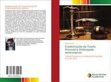 Copertina di Estabilização da Tutela Provisória Antecipada Antecedente