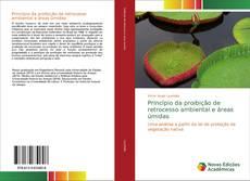 Обложка Princípio da proibição de retrocesso ambiental e áreas úmidas