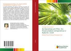 Borítókép a  As Garantias em Proc. Ex. Fiscal análise comparativa c/ Ação Ex. Cível - hoz