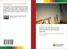 Bookcover of Análise de Eficiência das distribuidoras de energia elétrica