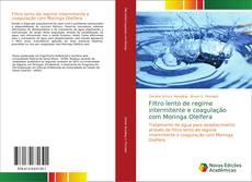 Capa do livro de Filtro lento de regime intermitente e coagulação com Moringa Oleífera