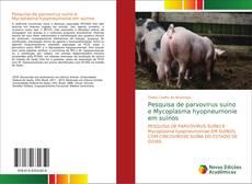 Bookcover of Pesquisa de parvovirus suíno e Mycoplasma hyopneumonie em suínos