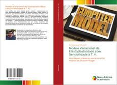 Copertina di Modelo Variacional de Elastoplasticidade com Sensibilidade à T. H.