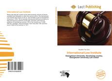 Bookcover of International Law Institute