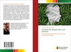 Capa do livro de A posse de drogas para uso pessoal