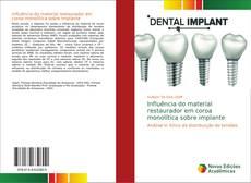 Buchcover von Influência do material restaurador em coroa monolítica sobre implante