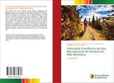 Couverture de Valoração Econômica do Uso Recreacional do Parque Est. Mãe Bonifácia