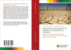 Capa do livro de Uma análise dos impactos do PRONAF nas regiões Sul e Nordeste
