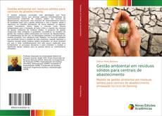 Capa do livro de Gestão ambiental em resíduos sólidos para centrais de abastecimento