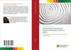 Capa do livro de A Influência Francesa no Discurso Brasileiro sobre o Japão