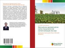 Couverture de Derivativos agropecuários como mecanismo de comercialização da soja