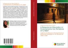 Portada del libro de A Pesquisa em Educação e o Financiamento nos Periódicos CP e RBEP