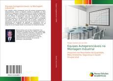 Обложка Equipes Autogerenciáveis na Montagem Industrial
