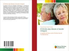 Capa do livro de O Direto dos Idosos à Saúde Integral