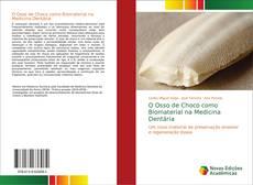Capa do livro de O Osso de Choco como Biomaterial na Medicina Dentária