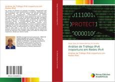 Bookcover of Análise de Tráfego IPv6 inoportuno em Redes IPv4