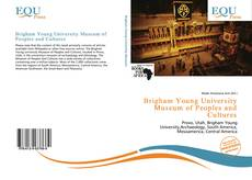 Bookcover of Brigham Young University Museum of Peoples and Cultures