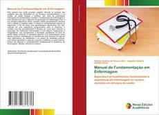 Bookcover of Manual de Fundamentação em Enfermagem