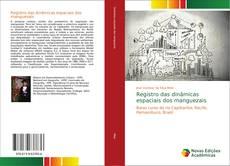Bookcover of Registro das dinâmicas espaciais dos manguezais