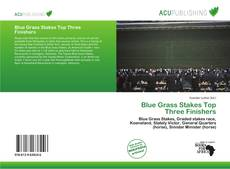 Bookcover of Blue Grass Stakes Top Three Finishers
