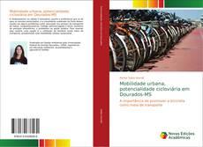 Buchcover von Mobilidade urbana, potencialidade cicloviária em Dourados-MS