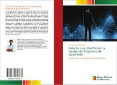 Fatores que Interferem na Gestão do Programa de Qualidade kitap kapağı