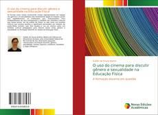 Copertina di O uso do cinema para discutir gênero e sexualidade na Educação Física