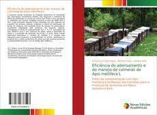 Bookcover of Eficiência do adensamento e do manejo de colmeias de Apis mellifera L