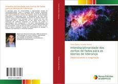Copertina di Interdisciplinaridade dos contos de fadas para as teorias de liderança