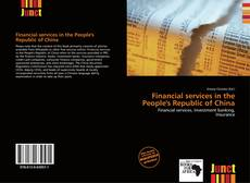 Bookcover of Financial services in the People's Republic of China