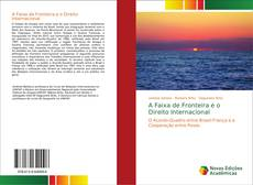 Capa do livro de A Faixa de Fronteira e o Direito Internacional