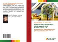 Barreiras à Sustentabilidade no Campus e análise hierárquica da A3P kitap kapağı