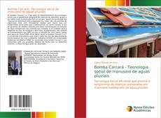 Borítókép a  Bomba Carcará - Tecnologia social de manuseio de aguas pluviais - hoz