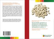 Обложка Diversidade genética e eficiência simbiótica de bactérias em feijão-fava (phaseolus lunatus l.)