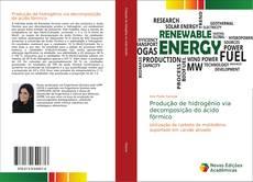 Produção de hidrogênio via decomposição do ácido fórmico的封面