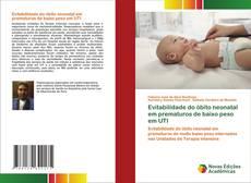 Portada del libro de Evitabilidade do óbito neonatal em prematuros de baixo peso em UTI