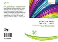 Bookcover of 2003 South Dakota Tornado Outbreak