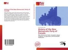Copertina di History of the New Democratic Party of Canada