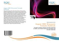 Bookcover of August 2005 Wisconsin Tornado Outbreak