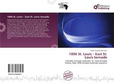 Capa do livro de 1896 St. Louis – East St. Louis tornado