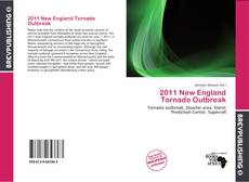 Bookcover of 2011 New England Tornado Outbreak