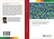 Обложка A prática da educação pela música do povo Magüta