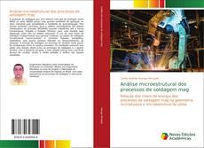 Bookcover of Análise microestrutural dos processos de soldagem mag