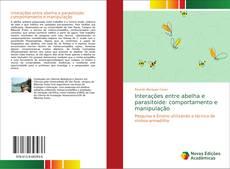 Interações entre abelha e parasitoide: comportamento e manipulação的封面