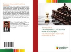 Bookcover of Da concorrência sucessória entre os cônjuges