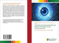 Bookcover of Controle de Apresentações de Slides Utilizando Visão Computacional