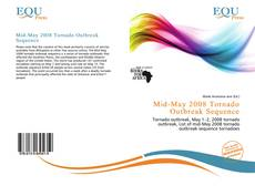 Bookcover of Mid-May 2008 Tornado Outbreak Sequence