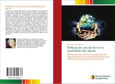 Capa do livro de Reflexo do uso da terra na qualidade das águas