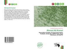 Bookcover of Ahmed Ali Kamel